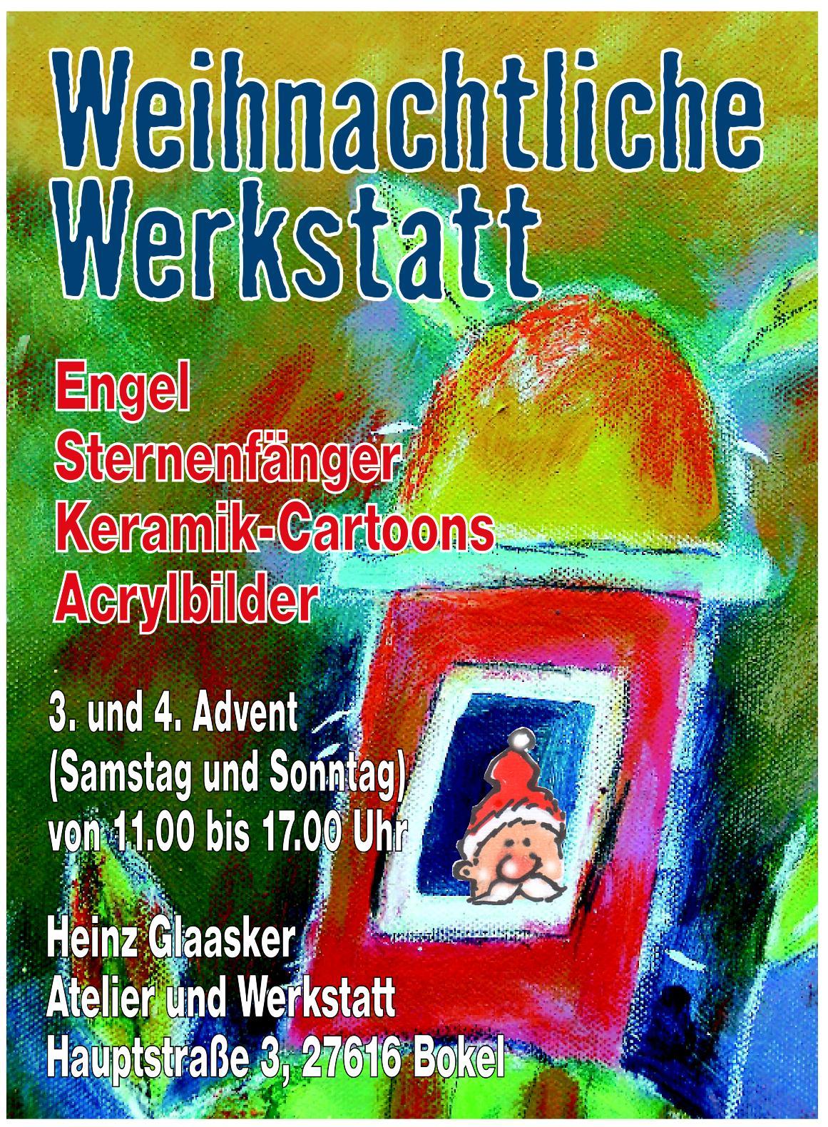 Weihnachtliche Werkstatt Heinz Glaasker