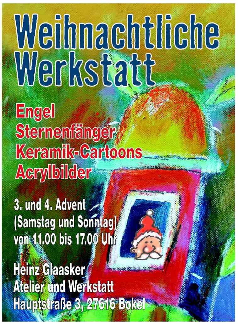 Weihnachtliche Werkstatt 2016 Heinz Glaasker am 3. + 4. Advent